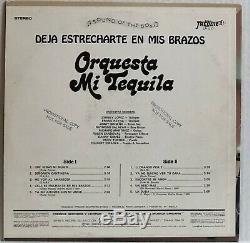 DEJA ESTRECHARTE EN MIS BRAZOS Orquesta Mi Tequila MEGA RARE 1981 PROMO VG++
