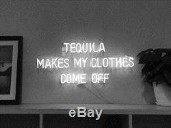 New Tequila Makes My Clothes Come Off Neon Sign Wall Decor Art With Dimmer