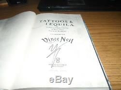 Vince Neil Signed Tattoos & Tequila Book. Motley Crue